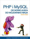 Księgarnia PHP i MySQL. Od nowicjusza do wojownika ninja