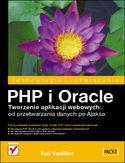 Księgarnia PHP i Oracle. Tworzenie aplikacji webowych: od przetwarzania danych po Ajaksa