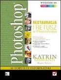 Księgarnia Photoshop. Restauracja i retusz. Wydanie III