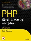 Księgarnia PHP. Obiekty, wzorce, narzędzia. Wydanie III