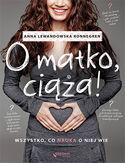 -30% na ebooka O matko, ciąża! Wszystko, co nauka o niej wie. Do końca dnia (27.09.2020) za