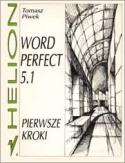 WordPerfect 5.1. Pierwsze kroki