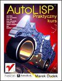 Księgarnia AutoLISP. Praktyczny kurs