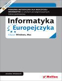Księgarnia Informatyka Europejczyka. Poradnik metodyczny dla nauczycieli informatyki w szkołach ponadgimnazjalnych. Zakres podstawowy. Edycja: Windows, Mac