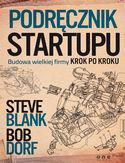 Księgarnia Podręcznik startupu. Budowa wielkiej firmy krok po kroku