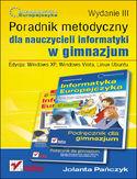 Księgarnia Informatyka Europejczyka. Poradnik metodyczny dla nauczycieli informatyki w gimnazjum. Edycja: Windows XP, Windows Vista, Linux Ubuntu. Wydanie III
