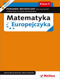 Księgarnia Matematyka Europejczyka. Poradnik metodyczny dla nauczycieli matematyki w szkole podstawowej. Klasa 5