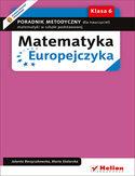 Księgarnia Matematyka Europejczyka. Poradnik metodyczny dla nauczycieli matematyki w szkole podstawowej. Klasa 6