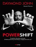 Powershift. Przeobraź dowolną sytuację, sfinalizuj dowolną transakcję i osiągnij dowolny cel
