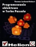 Księgarnia Programowanie obiektowe w Turbo Pascalu