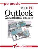 Księgarnia Po prostu Outlook 2000 PL. Zarządzanie czasem