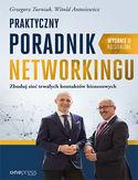 -50% na ebooka Praktyczny poradnik networkingu. Zbuduj sieć trwałych kontaktów biznesowych. Wydanie II rozszerzone. Do końca tygodnia (20.09.2020) za