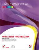 Księgarnia Adobe Premiere Pro CS3. Oficjalny podręcznik