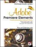 Księgarnia Adobe Premiere Elements. Domowe studio wideo