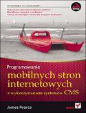 Księgarnia Programowanie mobilnych stron internetowych z wykorzystaniem systemów CMS