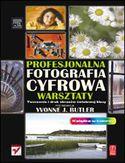 Księgarnia Profesjonalna fotografia cyfrowa. Warsztaty. Tworzenie i druk obrazów światowej klasy