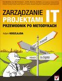 Księgarnia Zarządzanie projektami IT. Przewodnik po metodykach