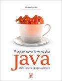 Księgarnia Programowanie w języku Java. Zbiór zadań z (p)odpowiedziami