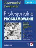 Księgarnia Profesjonalne programowanie. Część 1. Zrozumieć komputer