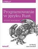 Programowanie w języku Rust. Wydajność i bezpieczeństwo