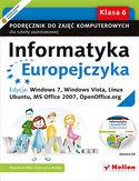 Księgarnia Informatyka Europejczyka. Podręcznik do zajęć komputerowych dla szkoły podstawowej, kl. 6. Edycja: Windows 7, Windows Vista, Linux Ubuntu, MS Office 2007, OpenOffice.org (Wydanie II)