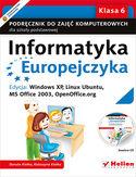 Księgarnia Informatyka Europejczyka. Podręcznik do zajęć komputerowych dla szkoły podstawowej, kl. 6. Edycja: Windows XP, Linux Ubuntu, MS Office 2003, OpenOffice.org (Wydanie II)