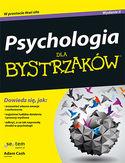 Psychologia dla bystrzaków. Wydanie II