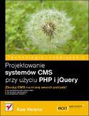 Księgarnia Projektowanie systemów CMS przy użyciu PHP i jQuery
