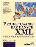 Księgarnia Projektowanie baz danych XML. Vademecum profesjonalisty