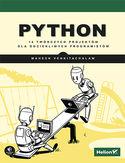 Python. 14 twórczych projektów dla dociekliwych programistów