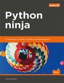 -30% na ebooka Python ninja. 70 sekretnych receptur i taktyk programistycznych. Do końca dnia (19.11.2019) za 28,50 zł