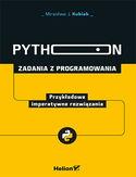 -30% na ebooka Python. Zadania z programowania. Przykładowe imperatywne rozwiązania. Do końca dnia (05.08.2021) za
