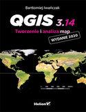 -30% na ebooka QGIS 3.14. Tworzenie i analiza map. Do końca dnia (15.06.2021) za