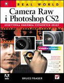 Księgarnia Real World Camera Raw i Photoshop CS2. Efektywna obróbka cyfrowych zdjęć