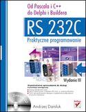 Księgarnia RS 232C - praktyczne programowanie. Od Pascala i C++ do Delphi i Buildera. Wydanie III