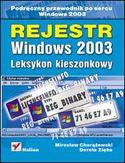 Księgarnia Rejestr Windows 2003. Leksykon kieszonkowy