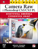 Real World Camera Raw i Photoshop CS3/CS3 PL. Efektywna obr�bka cyfrowych zdj��
