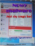 Leszek Ignatowicz - Nowy malware. Jest się czego bać