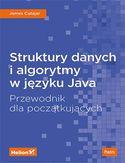 Promocja -30% na ebooka Struktury danych i algorytmy w języku Java. Przewodnik dla początkujących. Do końca dnia (30.07.2019) za 19,95 zł