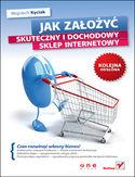 Księgarnia Jak założyć skuteczny i dochodowy sklep internetowy. Kolejna odsłona