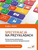 Księgarnia Specyfikacja na przykładach. Poznaj zwinne metody pracy i dostarczaj właściwe oprogramowanie