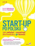 Księgarnia Start-up po polsku. Jak założyć i rozwinąć dochodowy e-biznes