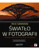 Księgarnia Światło w fotografii. Poznaj i wykorzystaj jego potencjał