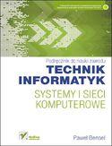 Księgarnia Systemy i sieci komputerowe. Podręcznik do nauki zawodu technik informatyk