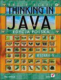 Thinking in Java. Edycja polska. Wydanie IV