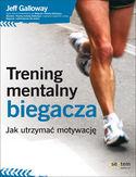 -20% na ebooka Trening mentalny biegacza. Jak utrzymać motywację. Do końca dnia (26.01.2020) za 26,32 zł