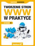 Księgarnia Tworzenie stron WWW w praktyce. Wydanie III