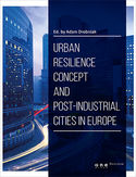 Ebook Urban resilience concept and post-industrial cities in Europe