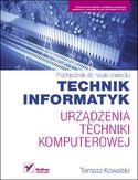 Księgarnia Urządzenia techniki komputerowej. Podręcznik do nauki zawodu technik informatyk