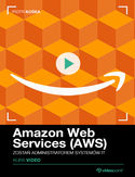 Ebook Amazon Web Services (AWS). Kurs video. Zostań administratorem systemów IT